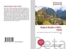 Bookcover of Robert Rankin (1801–1870)
