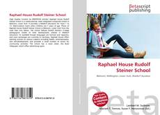 Bookcover of Raphael House Rudolf Steiner School