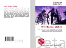 Bookcover of Unity Ranger Station