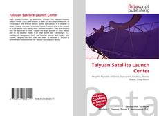 Buchcover von Taiyuan Satellite Launch Center