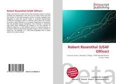 Bookcover of Robert Rosenthal (USAF Officer)