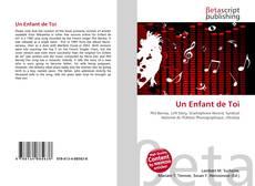 Bookcover of Un Enfant de Toi