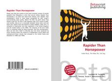 Bookcover of Rapider Than Horsepower