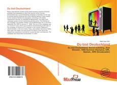 Bookcover of Du bist Deutschland