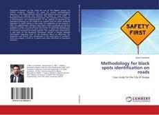 Bookcover of Methodology for black spots identification on roads