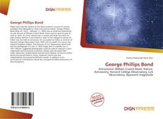 Bookcover of George Phillips Bond