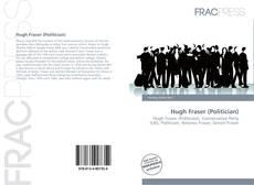 Copertina di Hugh Fraser (Politician)