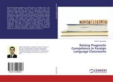 Couverture de Raising Pragmatic Competence in Foreign Language Classrooms