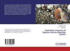 Bookcover of Hydrolytic enzymes of Rapana venosa digestive system