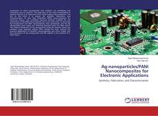 Bookcover of Ag-nanoparticles/PANI Nanocomposites for Electronic Applications