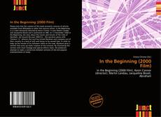 Bookcover of In the Beginning (2000 Film)