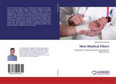 Bookcover of New Medical Fibers