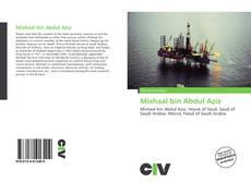 Bookcover of Mishaal bin Abdul Aziz
