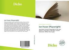 Couverture de Ian Fraser (Playwright)