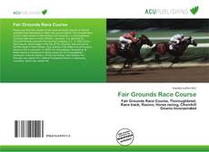 Capa do livro de Fair Grounds Race Course
