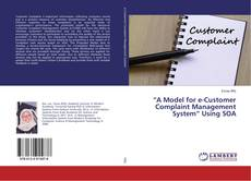 "Portada del libro de ""A Model for e-Customer Complaint Management System"" Using SOA"