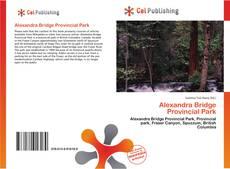 Bookcover of Alexandra Bridge Provincial Park