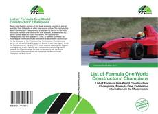 Bookcover of List of Formula One World Constructors' Champions
