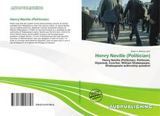 Bookcover of Henry Neville (Politician)