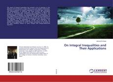 Bookcover of On Integral Inequalities and Their Applications