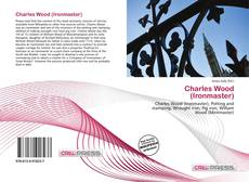 Bookcover of Charles Wood (Ironmaster)