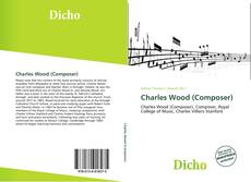 Couverture de Charles Wood (Composer)