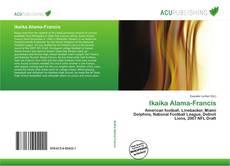 Bookcover of Ikaika Alama-Francis