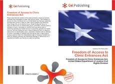 Bookcover of Freedom of Access to Clinic Entrances Act