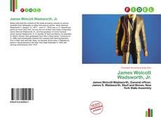 Couverture de James Wolcott Wadsworth, Jr.