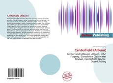 Couverture de Centerfield (Album)