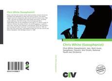 Borítókép a  Chris White (Saxophonist) - hoz
