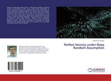 Bookcover of Perfect Secrecy under Deep Random Assumption