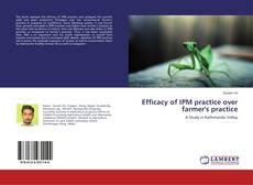 Bookcover of Efficacy of IPM practice over farmer's practice