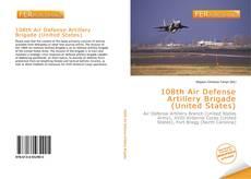Обложка 108th Air Defense Artillery Brigade (United States)