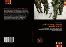 Bookcover of 75th Infantry Division (United States)