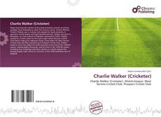 Bookcover of Charlie Walker (Cricketer)