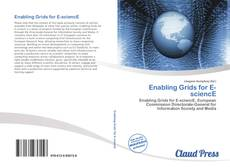 Bookcover of Enabling Grids for E-sciencE