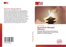 Bookcover of Byzantine–Mongol Alliance