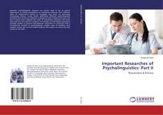 Copertina di Important Researches of Psycholinguistics: Part II