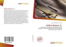 Couverture de Arthur Brown, Jr.