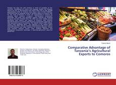 Bookcover of Comparative Advantage of Tanzania's Agricultural Exports to Comoros