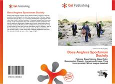 Bookcover of Bass Anglers Sportsman Society
