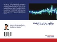 Обложка Modelling and Controlling of inverted pendulum