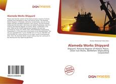 Couverture de Alameda Works Shipyard