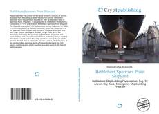 Bookcover of Bethlehem Sparrows Point Shipyard