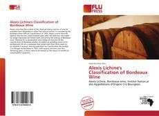 Обложка Alexis Lichine's Classification of Bordeaux Wine