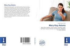 Bookcover of Mary Kay Adams