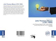 Bookcover of John Thomson Mason (1787–1850)