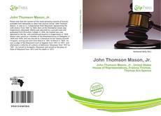 Bookcover of John Thomson Mason, Jr.