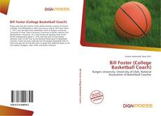 Bookcover of Bill Foster (College Basketball Coach)